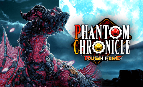 Phantom Chronicle RUSH FIRE