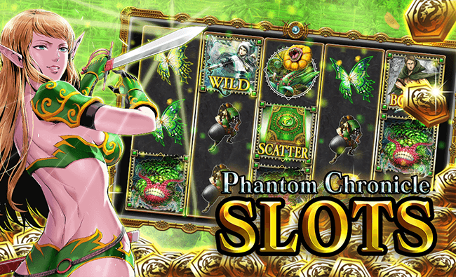 Phantom Chronicle SLOTS